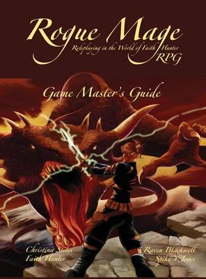 Rogue Mage RPG Game Master's Guide by Christina Stiles