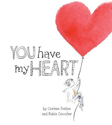 You Have My Heart by Corinne Fenton