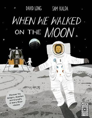 When We Walked on the Moon by David Long