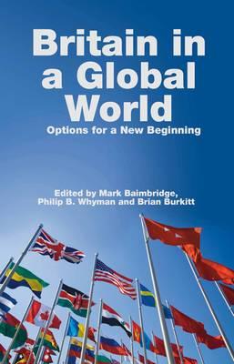 Britain In a Global World by Mark Baimbridge