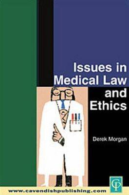 Issues in Medical Law and Ethics book