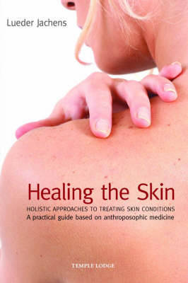 Healing the Skin by Lueder Jachens