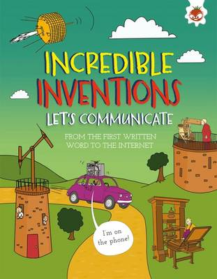 Let's Communicate: From the first written word to the internet by Matt Turner