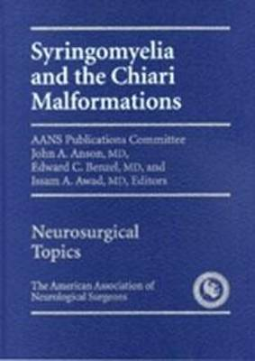 Syringomyelia and The Chiari Malformation by Anson