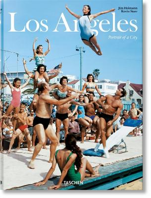 Los Angeles, Portrait of a City by Kevin Starr