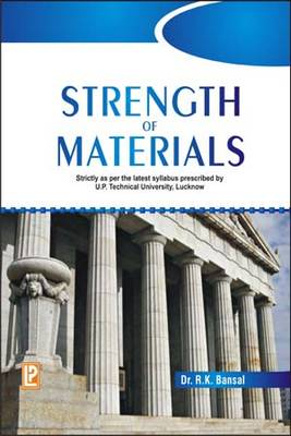 Strength of Materials by R. K. Bansal