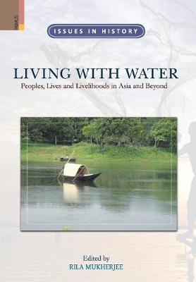 Living with Water by Rila Mukherjee