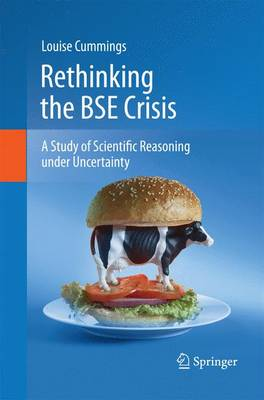 Rethinking the BSE Crisis by Louise Cummings