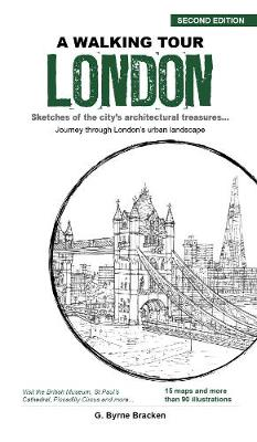 A Walking Tour London: Sketches of the City's Architectural Treasures by