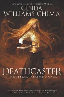 Deathcaster by Cinda Williams Chima