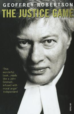 The Justice Game by Geoffrey Robertson