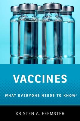 Vaccines by Kristen A. Feemster