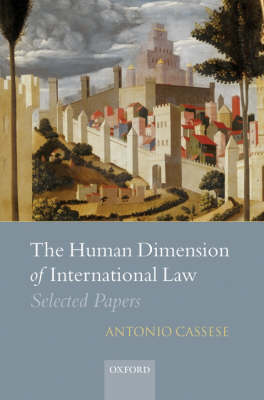 Human Dimension of International Law by Salvatore Zappala