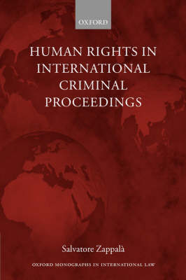 Human Rights in International Criminal Proceedings book