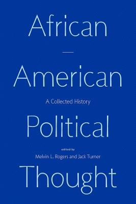 African American Political Thought: A Collected History book