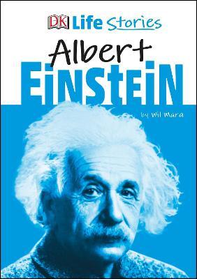 DK Life Stories Albert Einstein by Wil Mara