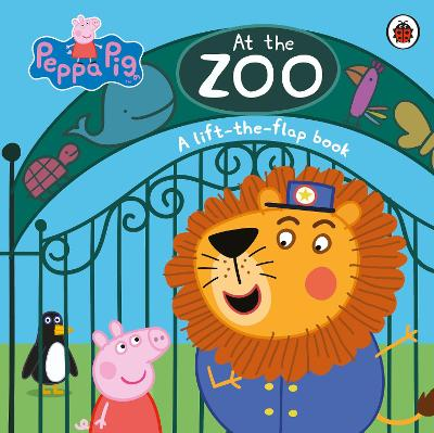 Peppa Pig: At the Zoo: A Lift-the-Flap Book by Peppa Pig