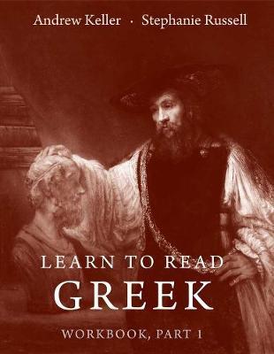 Learn to Read Greek by Andrew Keller