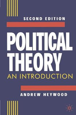 Political Theory: An Introduction by Andrew Heywood