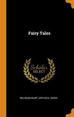 Fairy Tales by Wilhelm Hauff