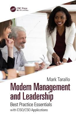 Modern Management and Leadership: Best Practice Essentials with CISO/CSO Applications book