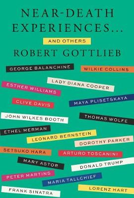 Near-Death Experiences by Robert Gottlieb
