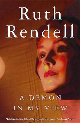 Demon in My View by Ruth Rendell