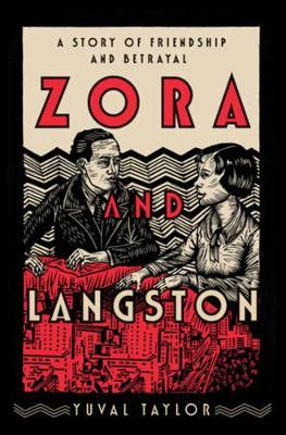 Zora and Langston: A Story of Friendship and Betrayal book