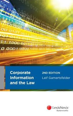Corporate Information and the Law by L. Gamertsfelder