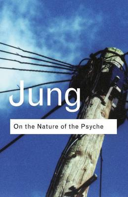 On the Nature of the Psyche by C. G. Jung