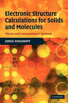 Electronic Structure Calculations for Solids and Molecules book