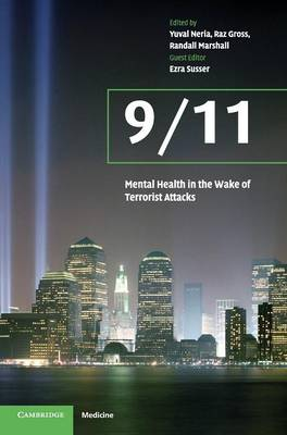 9/11: Mental Health in the Wake of Terrorist Attacks book