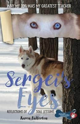 Sergei's Eyes by Karen Lee Fullerton