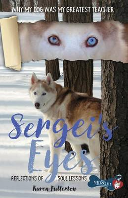 Sergei's Eyes by Karen Lee Fullerton