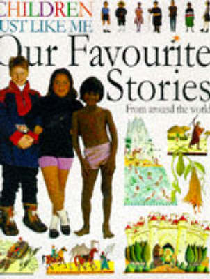 Our Favourite Stories: Children Just Like Me Storybook by Jamila Gavin