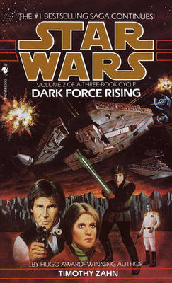 Book 2, Dark Force Rising by Timothy Zahn