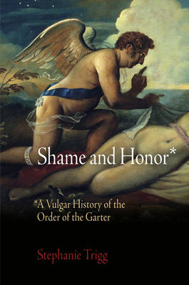 Shame and Honor by Stephanie Trigg