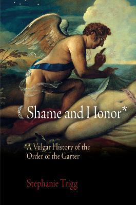 Shame and Honor by Stephanie Trigg