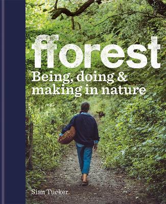 fforest by Sian Tucker