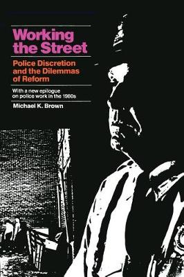 Working in the Street by Michael K. Brown