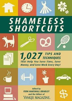 Shameless Shortcuts by Fern Marshall Bradley