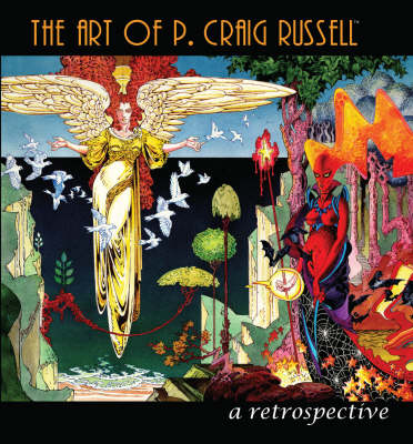 The Art of P. Craig Russell by P. Craig Russell