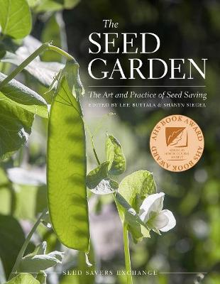 The Seed Garden by Lee Alan Buttala