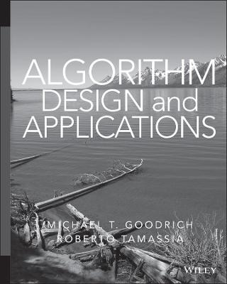 Algorithm Design and Applications by Michael Goodrich