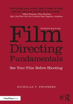Film Directing Fundamentals by Nicholas Proferes