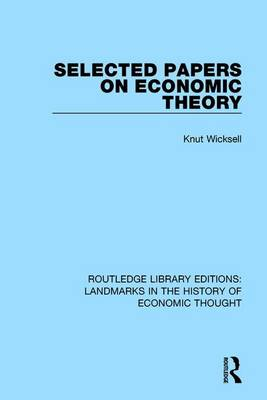 Selected Papers on Economic Theory by Knut Wicksell