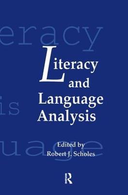 Literacy and Language Analysis by Robert J. Scholes