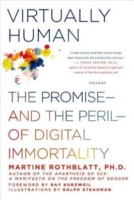 Virtually Human by Martine Rothblatt