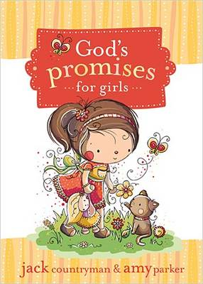 God's Promises for Girls by Jack Countryman