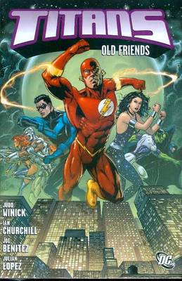 Titans Old Friends HC by Judd Winick
